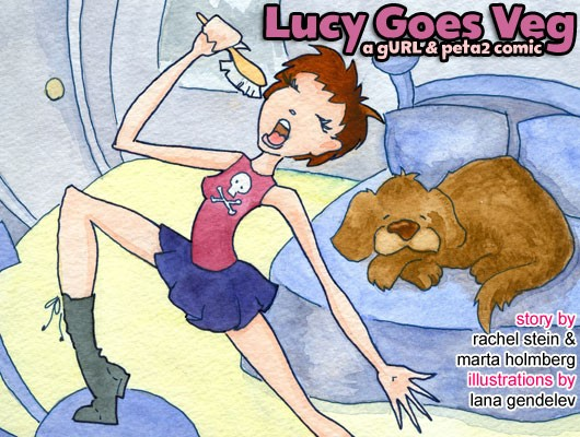 Lucy Goes Veg - a gURL & peta2 Comic