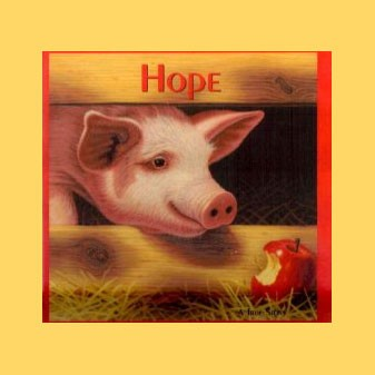 Hope: A Pig's Tale