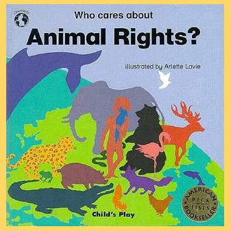 Who Cares about Animal Rights