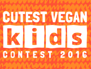 Cutest Vegan Kids Contest 2016