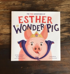 The True Pig Tale of Esther the Wonder Pig