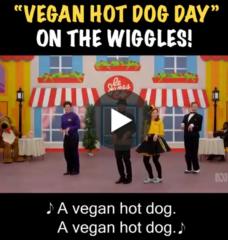 Yummy Vegan Hot Dog Day on 'The Wiggles' World'!