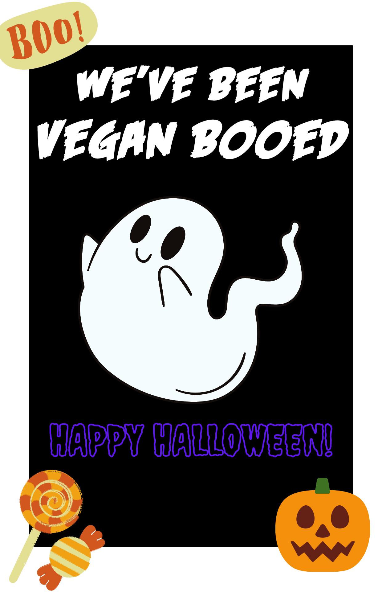 You've Been Vegan Booed Sign